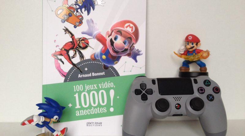 [Livre] 100 jeux vidéo, 1000 anecdotes – Mario, Sonic, Pokemon, Zelda etc.