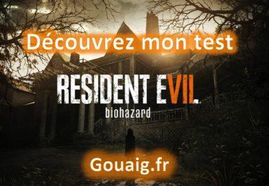 [Test] Resident Evil 7 – Le jeu d'horreur est de retour!